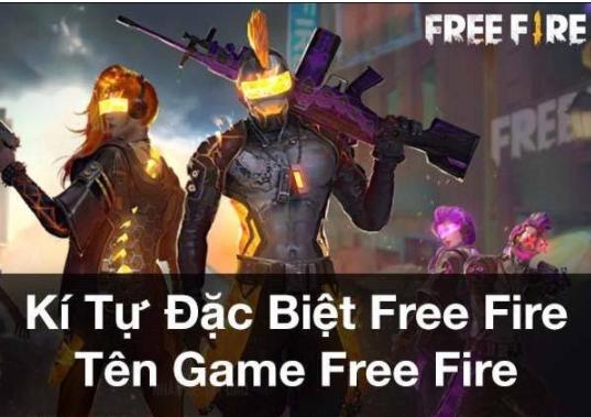 Kí tự đặc biệt Free Fire tên game Free Fire
